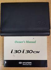 GENUINE HYUNDAI i30 / i30 CW OWNERS MANUAL HANDBOOK 2007-2011 PACK E-89