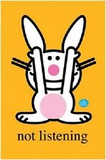 JIM BENTON ITS HAPPY BUNNY NOT LISTENING POSTER PRINT NEW 22X34 FREE SHIPPING