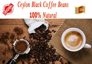 Coffee Beans BLACK Whole Ceylon Organic 100% Natural Forest Garden Free Shipping