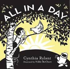 Good, All in a Day, Cynthia Rylant, Book