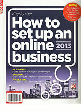 STEP BY STEP HOW TO SET UP AN ONLINE 2013 BUSINESS,  2013 EDITION