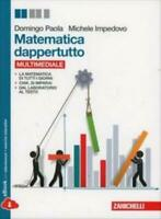 Matematica dappertutto multimediale, Zanichelli, Domingo, cod:9788808263940