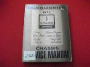 1973 OLDSMOBILE FACTORY ISSUED CHASSIS SERVICE MANUAL CUTLASS DELTA 88 ALL MODEL