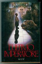 BEHR EDWARD L'ULTIMO IMPERATORE RIZZOLI 1987 LA SCALA PRIMA EDIZIONE