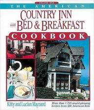 The American Country Inn and Bed & Breakfast Cookbook, Vol. 1: More than 1,700