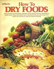 HP BOOKS HOW TO DRY FOOD BY DEANNA DELONG SOFTCOVER COOKBOOK 1979 EDITION