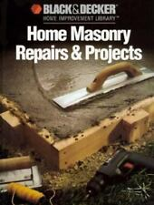 Home Masonry Repairs & Projects (Black & Decker Home Improvement Library)