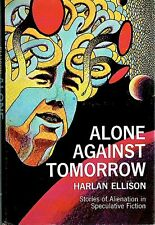 DGLib 1384: Harlan Ellison Alone against Tomorrow hardcover book club 1st mint