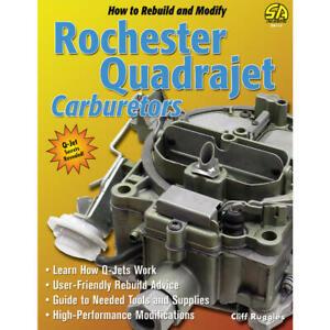 SA Design Book SA113; How to Rebuild & Modify Rochester Quadrajet Carburetors