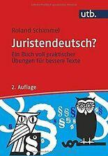 Juristendeutsch? Ein Buch voll praktischer Übungen ...   Buch   Zustand sehr gut