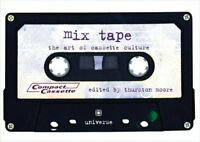 Mix Tape: The Art of Cassette Culture by Moore, Thurston Hardback Book The Fast