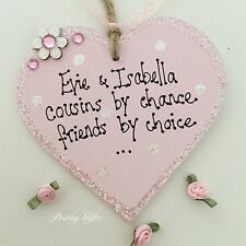 Personalised Cousins By Chance Friends By Choice Heart Plaque Keepsake Gift