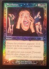 Mutilation PREMIUM / FOIL VF Tourment - French Torment Mutilate - Magic mtg
