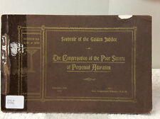 SOUVENIR OF THE GOLDEN JUBILEE OF THE POOR SISTERS OF PERPETUAL ADORATION- 1910