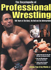 The Encyclopedia of Professional Wrestling: 100 Years of the Good BOOK