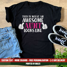 Ladies This Is What An Awesome Aunt Looks Like T Shirt Funny Birthday Gift Top