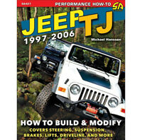 S-A BOOKS How To Build & Modify 1997-06 Jeep Wrangler TJ SA427