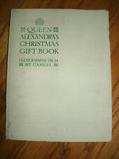 QUEEN ALEXANDRA'S CHRISTMAS GIFT BOOK Photographs From My Camera, 1908