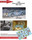 DECALS 1/43 REF1200 ALPINE RENAULT A310 WARMBOLD RALLYE MONTE CARLO 1975 RALLY