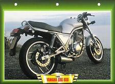 CARTE FICHE TECHNIQUE MOTO  / YAMAHA SRX 600 / 1986 /   NEUVE