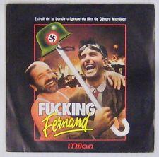 Fucking Fernand 45 tours Yanne Lhermitte Laforet lamotte  Valandrey 1987