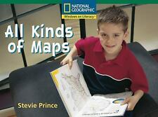 All Kinds of Maps (A National Geographic Windows on Literacy Book, Fluent, level