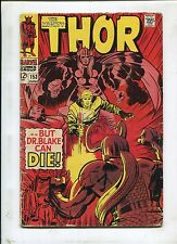 The Mighty Thor #153 ~ But Dr.Blake Can Die! ~ 1968 (Grade 4.0)WH