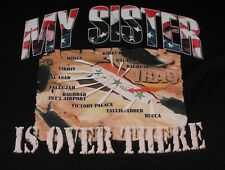 """IRAQ WAR """"MY SISTER IS OVER THERE"""" T-SHIRT ADULT XL extra large BLACK S/S iraqi"""