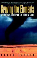 Braving the Elements by David Laskin (1997, Paperback)