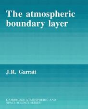 The Atmospheric Boundary Layer: By Garratt, J. R.