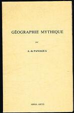 Livre: A. de Paniagua: géographie mythique. arma artis . A.