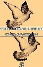 The Homing Pigeon (Hardback or Cased Book)
