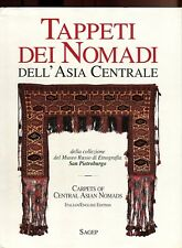 TAPPETI DEI NOMADI DELL'ASIA CENTRALE MUSEO RUSSO CARPETS CENTRAL ASIAN NOMADS