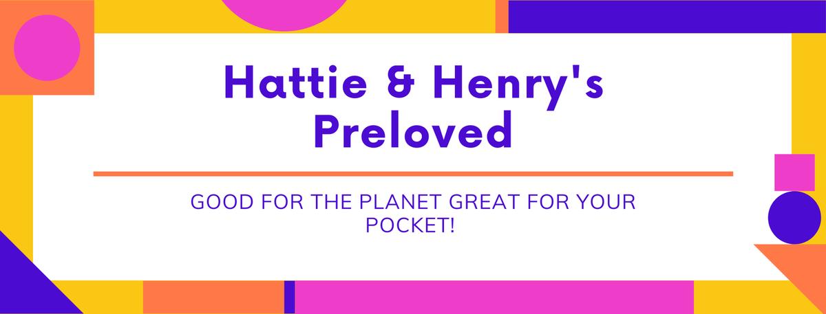 Hattie and Henry's Preloved