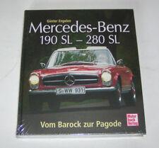 Mercedes-Benz 190 SL, 220 SL, 230 SL, 250 SL, 280 SL - Vom Barock zur Pagode