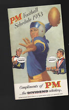 Pm Football Schedule 1953 Pm the Dividend Whiskey
