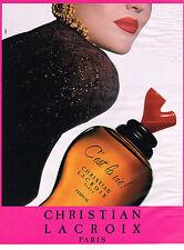 PUBLICITE ADVERTISING  1992    CHRISTIAN  LACROIX  parfum C' EST LA VIE