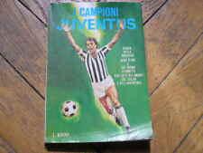 I CAMPIONI JUVENTUS BETTEGA I NOBEL EDI FUMETTO 1978