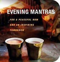 Evening Mantras: For a peaceful now and an inspiring tomorrow by CICO Books
