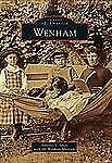 Images of America Ser.: Wenham by Annette V. Janes and Wenham Museum (2011,...