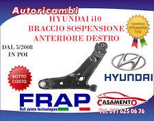 BRACCIO SOSP ANTERIORE DESTRO CON TESTINA FRAP - HYUNDAI i10-DAL 5/2008 IN POI