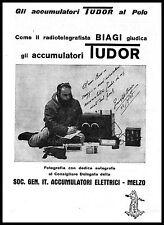 PUBBLICITA' 1928 TUDOR BATTERIE RADIOTELEGRAFISTA BIAGI POLO NOBILE TENDA ROSSA