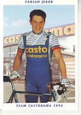 CYCLISME carte cycliste FABIAN JEKER équipe CASTORAMA 1994