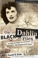 The Black Dahlia Files: The Mob, the Mogul, and th