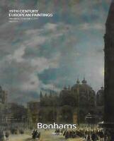 Bonhams 19th Century European Paintings Auction Catalog November 2015