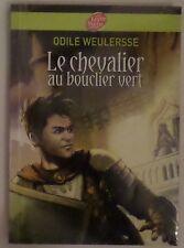 Le chevalier au bouclier vert Odile Weulersse