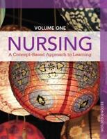 Nursing: A Concept-Based Approach to Learning, Volume I (2nd Edition) by Pearso