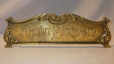 Ornate Brass Cash Register Topper AMOUNT PURCHASED Double Sided