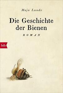 Die Geschichte der Bienen von Maja Lunde (2018, Taschenbuch)