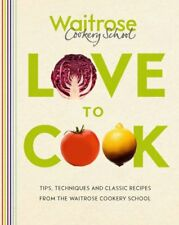 Love to Cook,Waitrose Cookery School